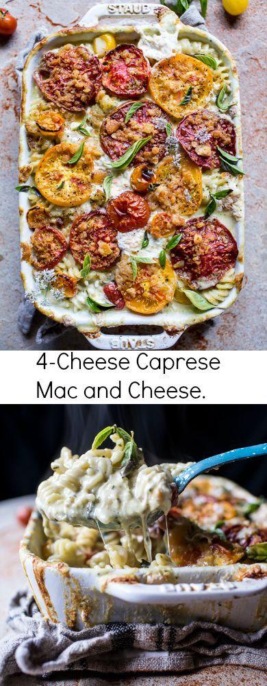 4-Cheese Caprese Mac and Cheese   halfbakedharvest.com @hbharvest