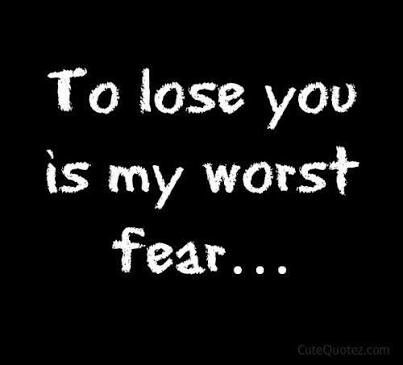 To lose you