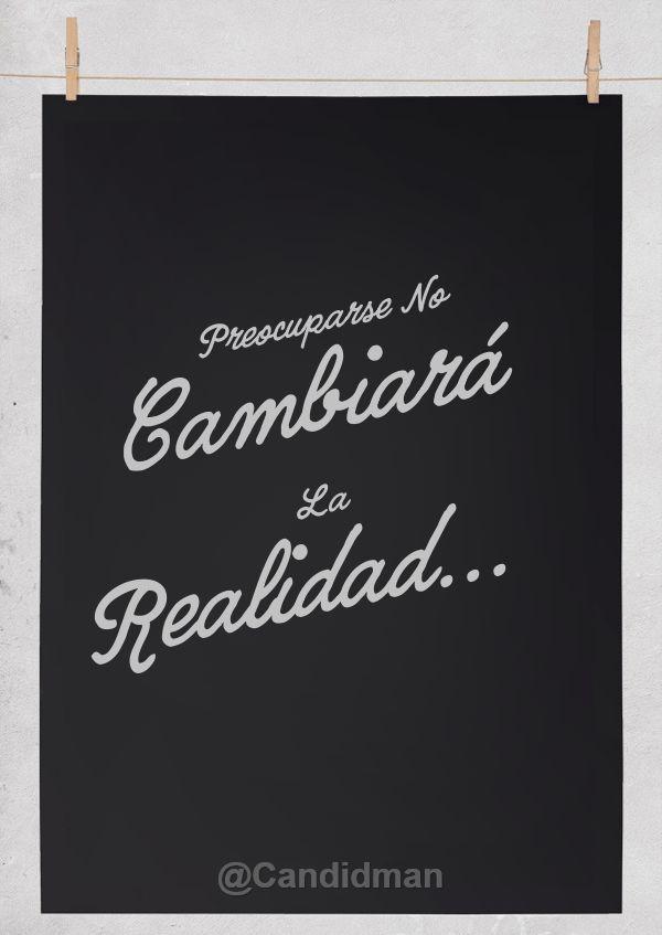 """""""Preocuparse no cambiará la realidad..."""" #Citas #Frases @Candidman: Dichos Frases Verdades, Candidman Phrases, Quotes Fraces, Phrases Quotes, In Spanish, Phrases, Frases Quotes, Quotes Phrases"""