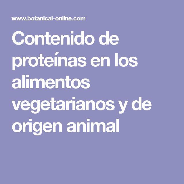 Contenido de proteínas en los alimentos vegetarianos y de origen animal
