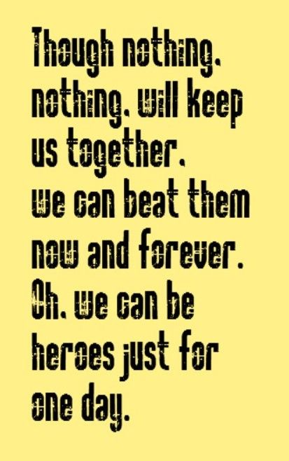 David Bowie - Heroes - song lyrics, song quotes, music lyrics, music quotes, songs