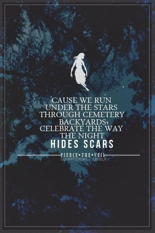 It's Just As Well We Can Hide Our Scars...  Life Would Be So Much More Difficult If We Couldn't.