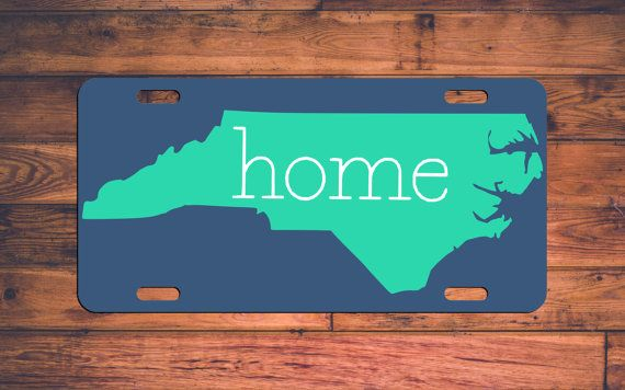 HOME North Carolina License Plate NC Custom Car Tags Monogrammed Tag Customized Car Plate Personalized Gifts - Customize your own!