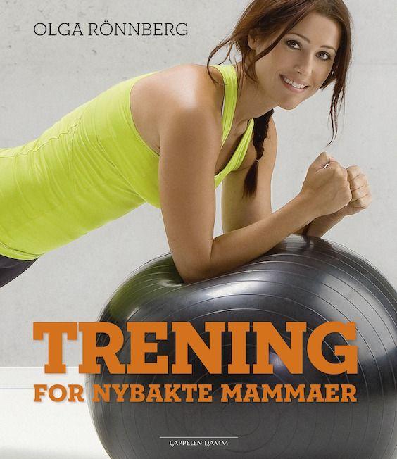 Pusteøvelser, mageøvelser, styrketrening og kondisjonstrening og tips om riktig kosthold for nybakte mammaer.