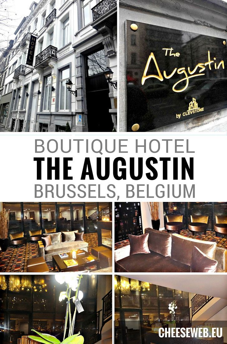 Where to stay in Brussels, Belgium: We review the Boutique Hotel Augustin near Brussels Midi Station.