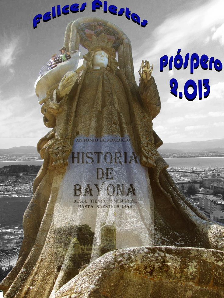 """Virgen de la roca (Color-Bayona) sobre fondo de paisaje en B/N """"ría de Bayona"""". Felicitación para los seguidores de la página Historia de Bayona (Facebook)"""