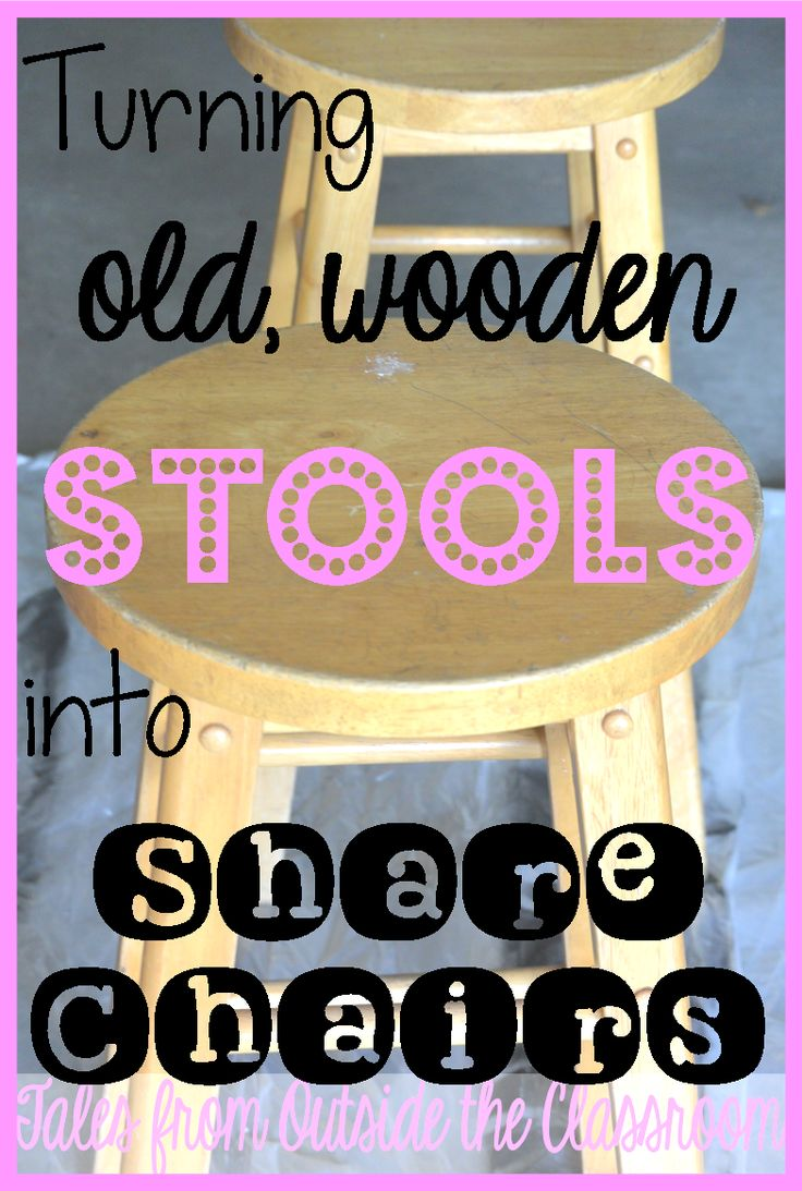 Take old, cheap wooden tools and turn them into share chairs for your classroom.