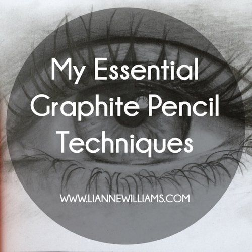 My Essential Graphite Pencil Techniques