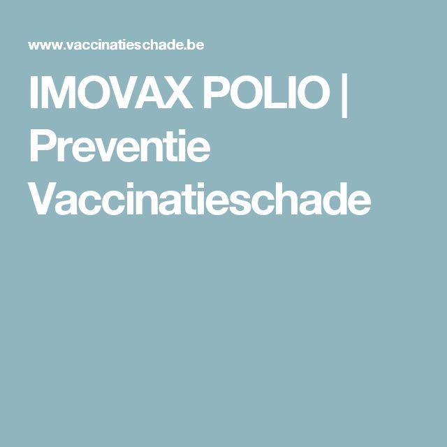 IMOVAX POLIO   Preventie Vaccinatieschade