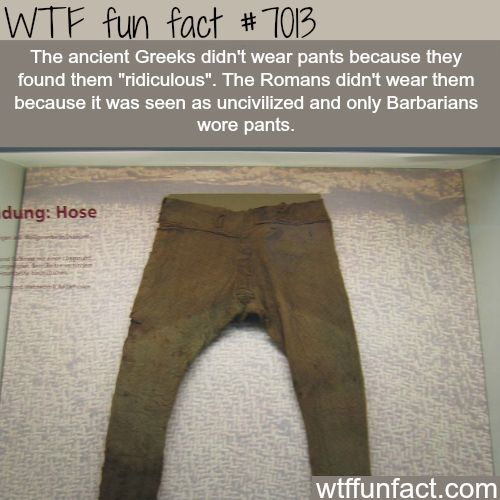 Pants - WTF fun facts