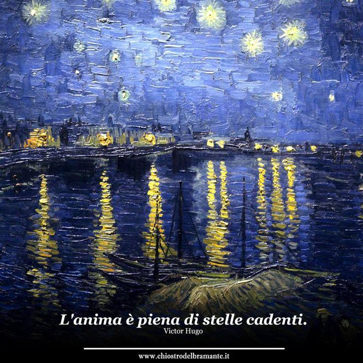 """""""L'anima è piena di stelle cadenti"""" #VictorHugo #artoftheday"""