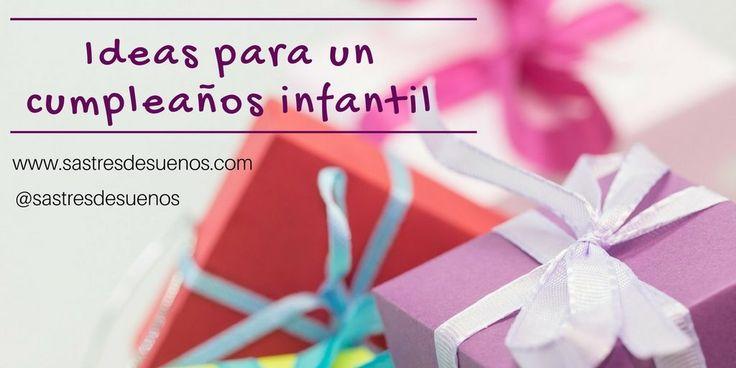 Ideas para un cumpleaños infantil
