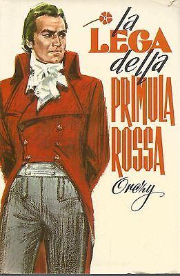 (Orczy) La lega della primula rossa 1974 romanzi della rosa salani 39