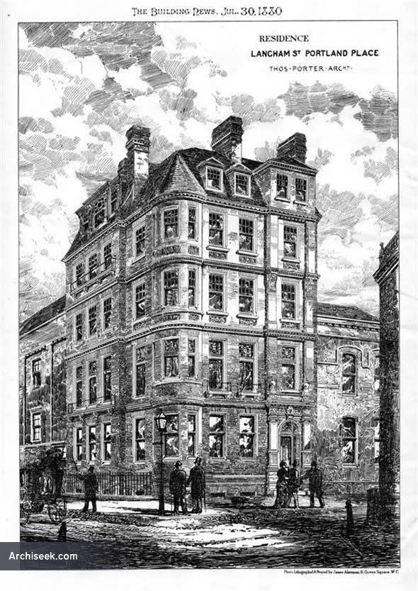 """Langham Street, The house has been erected by Messrs. Lucas Brothers, from the designs, and under the superintendence, of Mr. Thomas Porter, architect, 2, Westminster Chambers, Victoria-street."""" Published in The Building News, July 30 1880."""