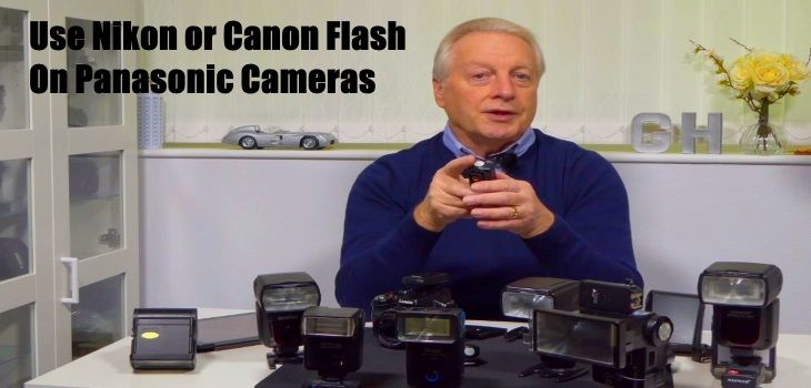 How To Use Nikon Canon Or Other Flash Units On Panasonic Cameras #panasonic #nikon #canon