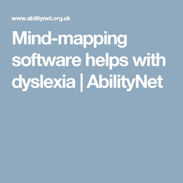 Mind-mapping software helps with dyslexia | AbilityNet