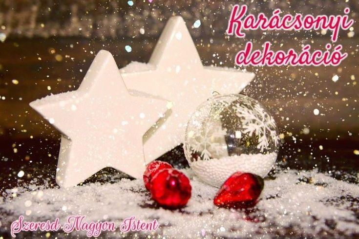 Karácsonyi készülődés: Dekoráció