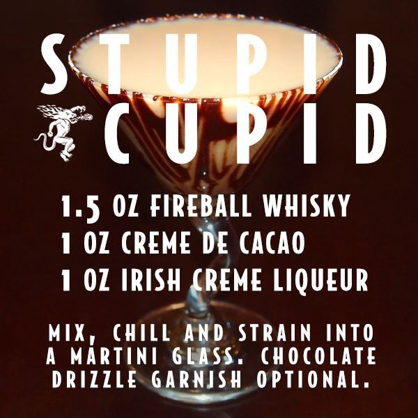 Stupid Cupid with fireball whiskey