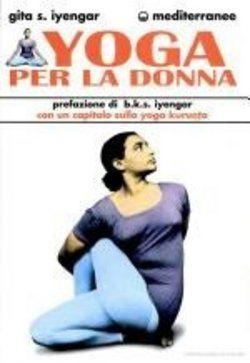 Prezzi e Sconti: #Yoga per la donna geeta s. iyengar  ad Euro 23.37 in #Edizioni mediterranee #Media libri scienze sociali