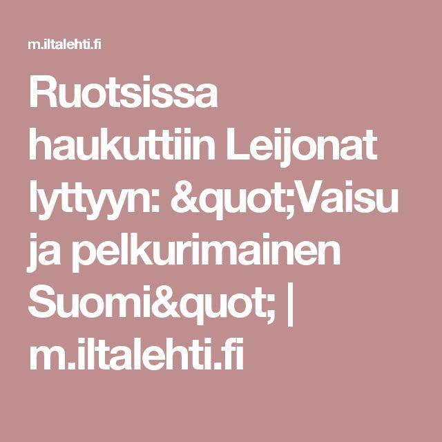 """Ruotsissa haukuttiin Leijonat lyttyyn: """"Vaisu ja pelkurimainen Suomi""""   m.iltalehti.fi"""