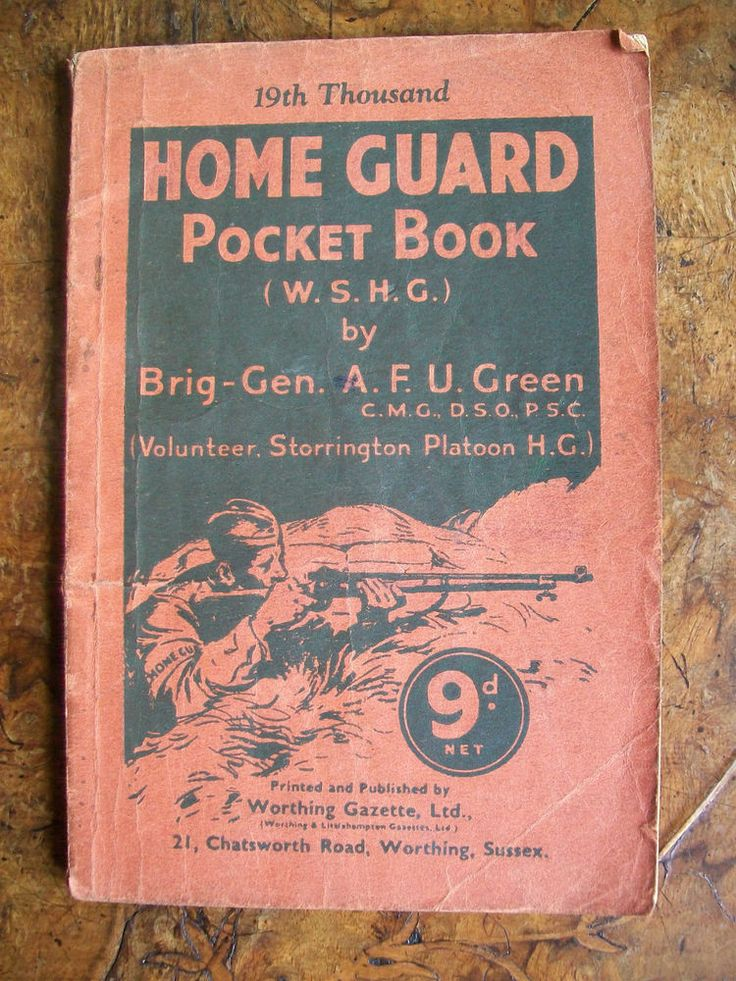 """""""Home Guard Pocket Book.W.S.H.G."""". (West Sussex Home Guard) by Brigadier General A.F.U.Green,Volunteer Storrington Platoon Home Guard. Published by the Worthing Gazette in 1941. A very detailed manual of Home Guard duties and exercises for the coming invasion.When this was printed in 1941,that threat would have been at its most extreme.   eBay!"""