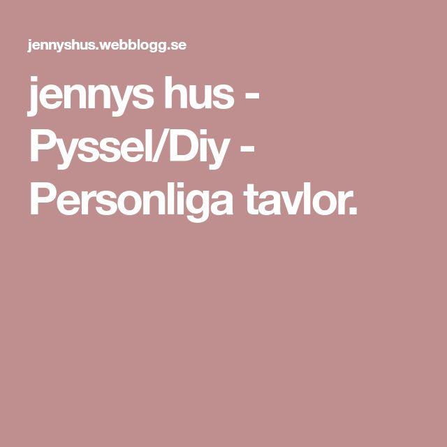 jennys hus - Pyssel/Diy - Personliga tavlor.