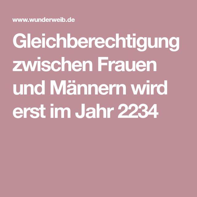 Gleichberechtigung zwischen Frauen und Männern wird erst im Jahr 2234