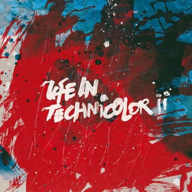 Life In Technicolor ii, a song by Coldplay on Spotify