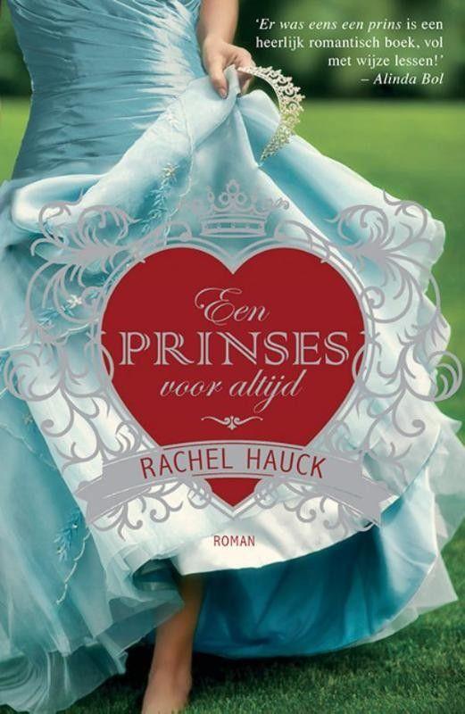 Een prinses voor altijd – Rachel Hauck
