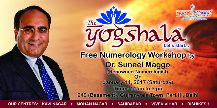 Namo Gange Namaskar!!! Free Numerology workshop organized by Namo Gange Trust & conducted by Dr. Suneel Maggo at The Yogshala centre at Gujranwala Town, Delhi on 14th Jan, 2017. Come and join the workshop to solve your problems. #TheYogshala #FreeNumerologyCamp #SuneelMaggo #GujranwalaTownDelhi #NumerologistSuneelMaggo #NamoGangeTrust