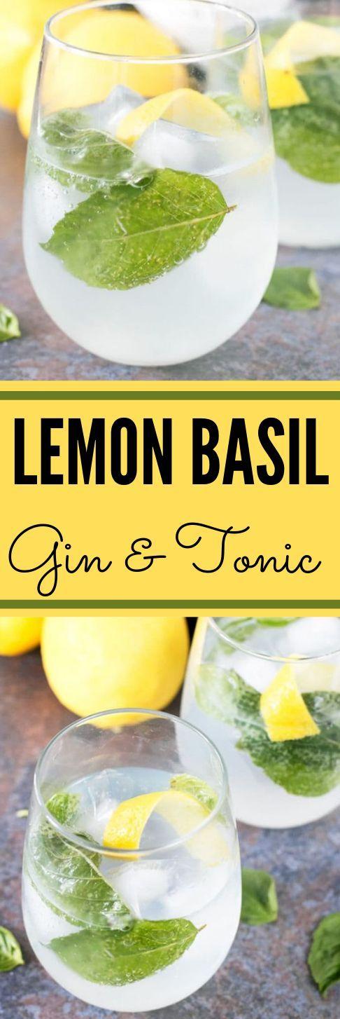 Lemon Basil Gin & Tonic #drink #cocktail #lemon #basil #recipes – Healthy Drink …