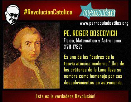 Roger Boscovich #RevolucionCatolica
