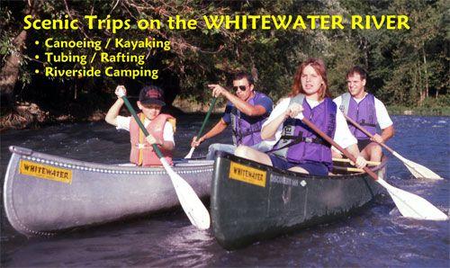 Whitewater Canoe | CANOE, KAYAK, RAFT, TUBE, CAMP | Brookville, Indiana