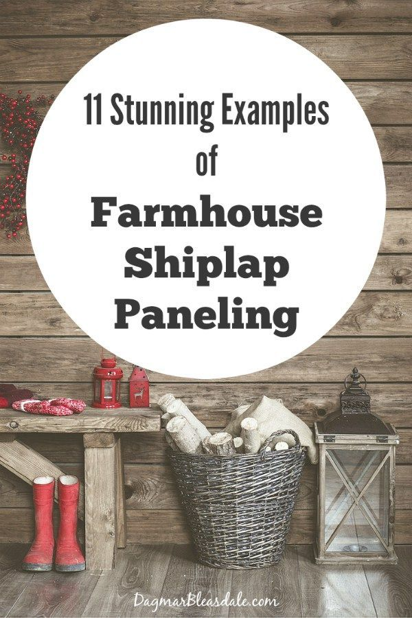 I love shiplap! Create a farmhouse look even if you don't live in a farmhouse. Check out these 11 Fixer Upper inspired examples of farmhouse shiplap paneling walls. Dagmar's Home, DagmarBleasdale.com