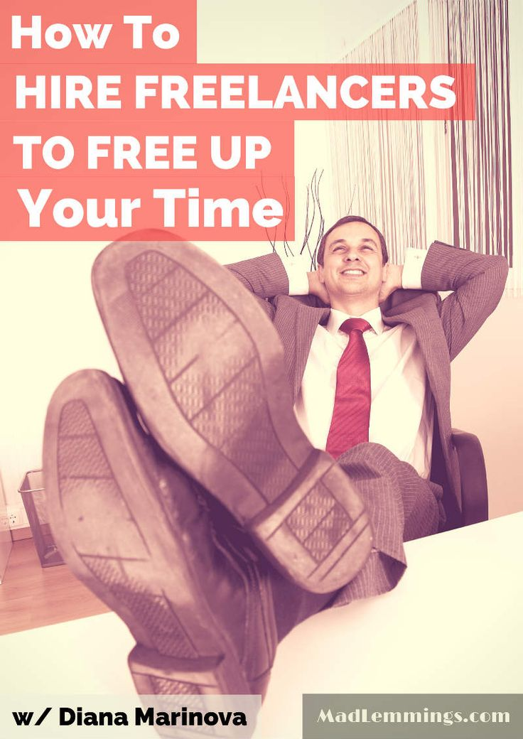 How to Hire Freelancers to Free Up Your Timehttp://madlemmings.com/2014/06/25/hire-freelancers-free-time/ #smallbusiness #blog #freelancer