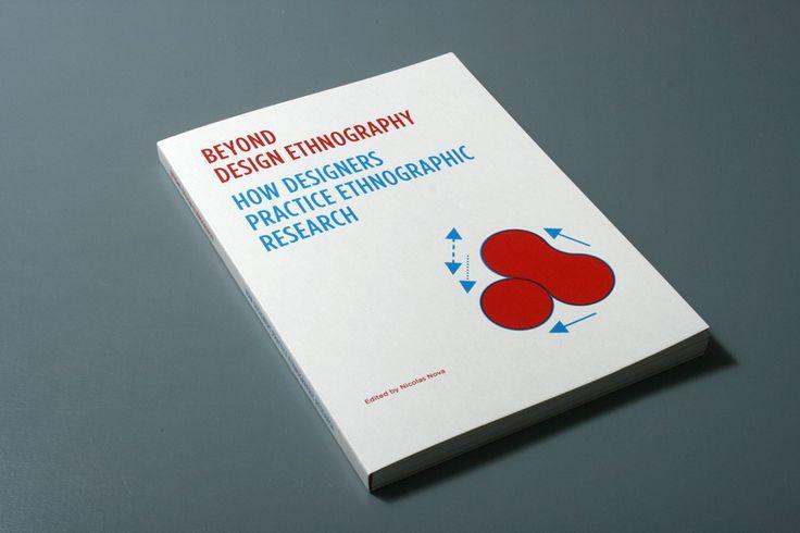 How designers practice ethnographic research - Nicolas Nova, Lysianne Léchot-Hirt, Fabienne Kilchör