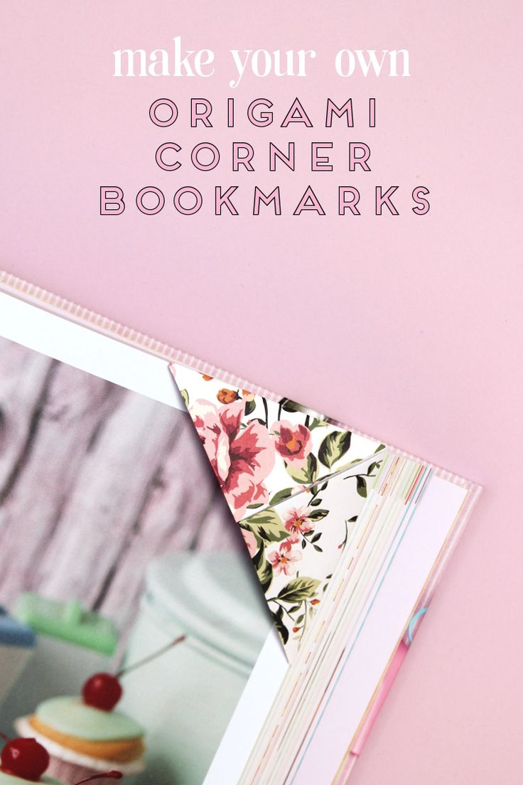 MAKE YOUR OWN ORIGAMI CORNER BOOKMARKS 1119