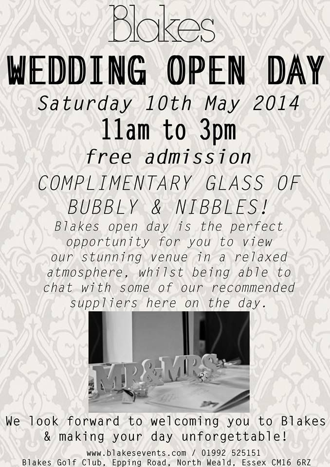 By Blakes GolfClub @blakes_golfclub Wedding Open Day – Saturday 10th May 2014 11am – 3pm Free Admission Complimentary glass of bubbly & nibbles! http://www.blakesevents.com/ https://www.facebook.com/blakes.golfclub