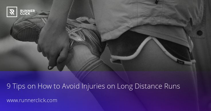 9 Tips on How to Avoid Injuries on Long Distance Runs