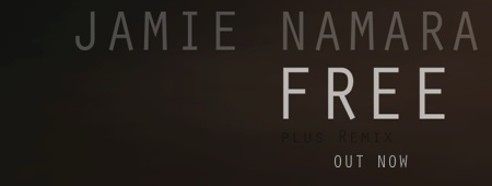 Jamie Namara new single 'Free'