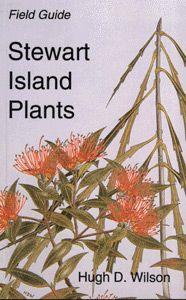 Field Guide: Stewart Island Plants