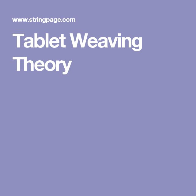 Tablet Weaving Theory                                                                                                                                                                                 More