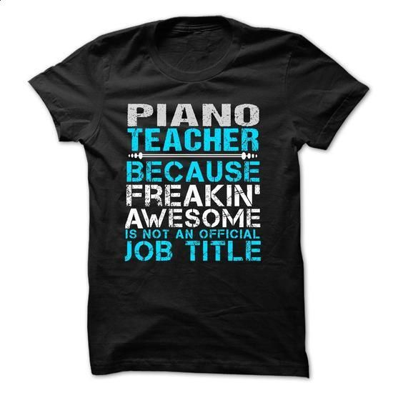 Love being -- PIANO-TEACHER - #funny shirt #cotton t shirts. SIMILAR ITEMS =>…