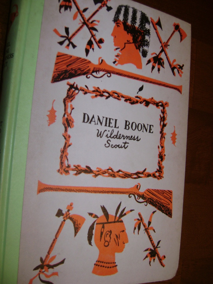 Daniel Boone Wilderness Scout : want to find this vintage book for my boys