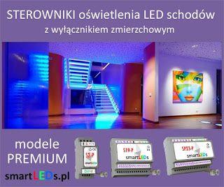 Co to są inteligentne sterowniki schodowe oświetlenia LED typu FALA ŚWIETLNA? Modele PREMIUM sterowników schodowych smartLEDs.