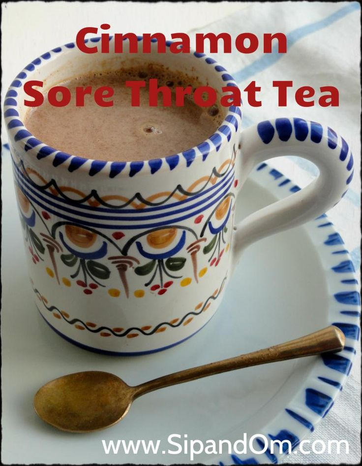 Recipe for Cinnamon Sore Throat Tea 1  cup (240 ml) milk (I use almond, coconut or rice milk) 1/2 teaspoon. (3 ml) cinnamon 1/2 teaspoon (3 ml) powdered ginger 1 tablespoon (15 ml) honey Heat milk on low until hot but not boiling. Stir in the cinnamon and ginger. Add honey to sweeten it. Recipe from Lavender, Parsley, Peppermint and Sage by Shea Zukowski.