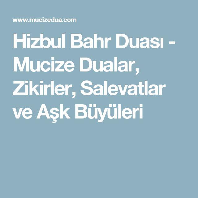 Hizbul Bahr Duası - Mucize Dualar, Zikirler, Salevatlar ve Aşk Büyüleri