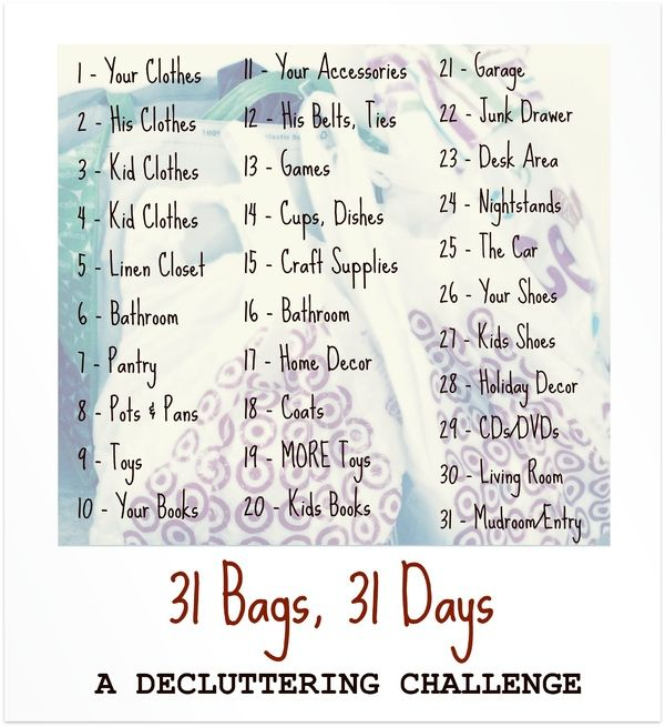 31 Bags 31 Days De-clutter Challenge - this would be good for spring cleaning.