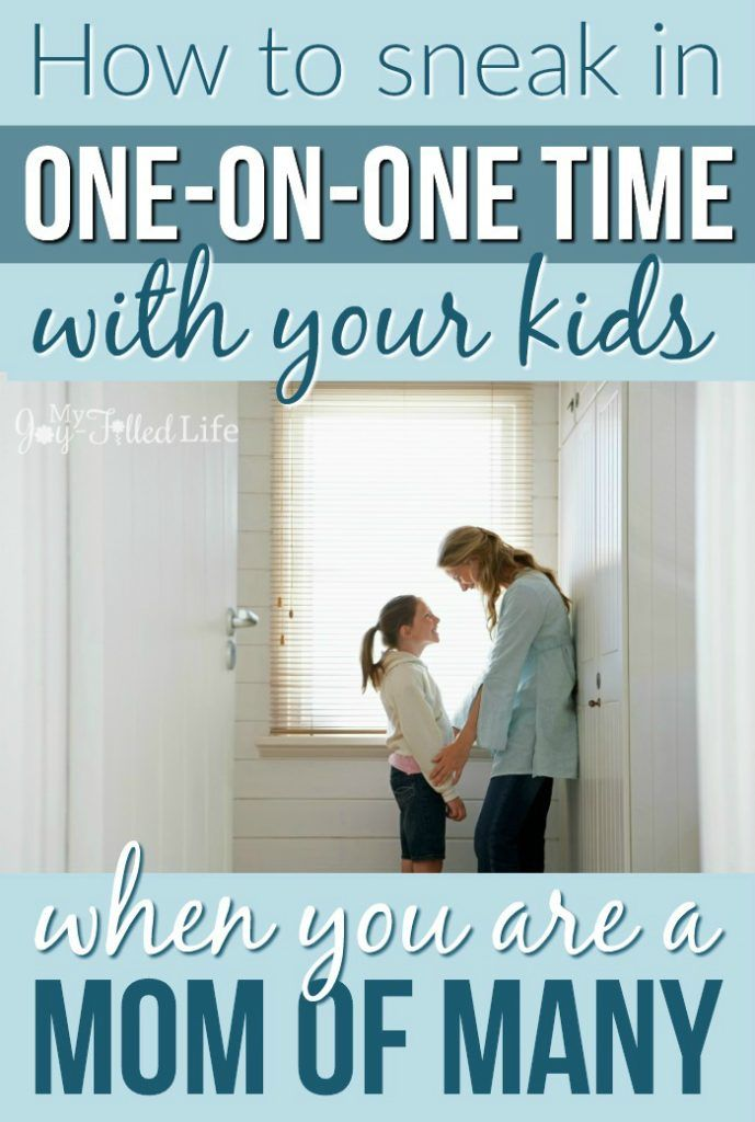 Mom Sneaks In Sons Bedroom: How To Sneak In One-on-One Time With Your Kids When You