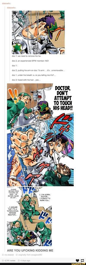 ARE YOU FUCKING SERIOUS <<<< YES IT'S FUCKING JJBA WHAT DO YOU EXPECT